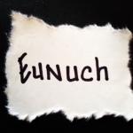 eunuch.